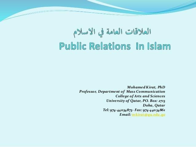 Mohamed Kirat, PhD Professor, Department of Mass Communication College of Arts and Sciences University of Qatar, PO. Box: ...