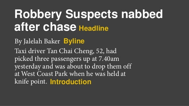 Robbery Suspects nabbed after chase By Jalelah Baker Taxi driver Tan Chai Cheng, 52, had picked three passengers up at 7.4...