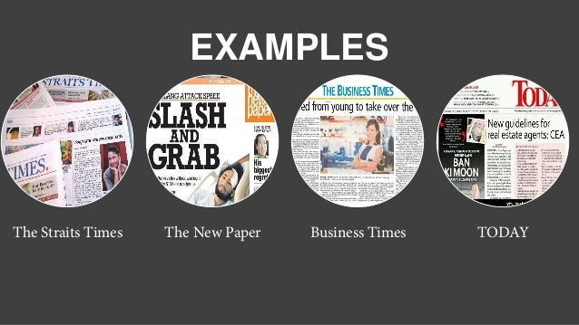 The Straits Times The New Paper Business Times TODAY EXAMPLES