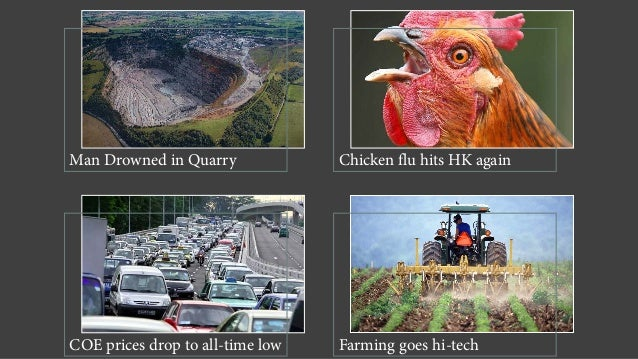 Man Drowned in Quarry Chicken flu hits HK again COE prices drop to all-time low Farming goes hi-tech