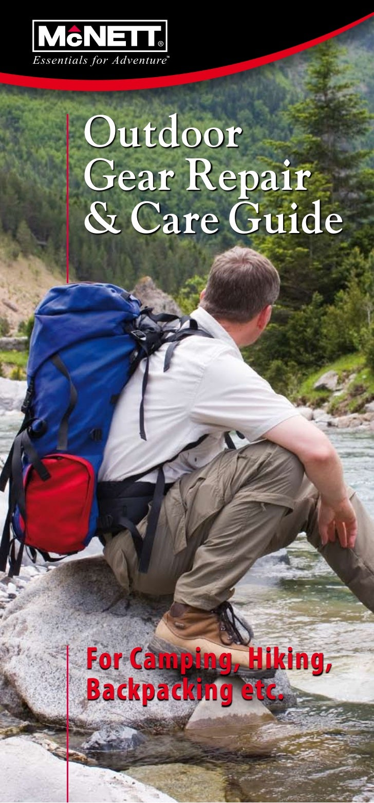 OutdoorGear Repair& Care GuideFor Camping, Hiking,Backpacking etc.