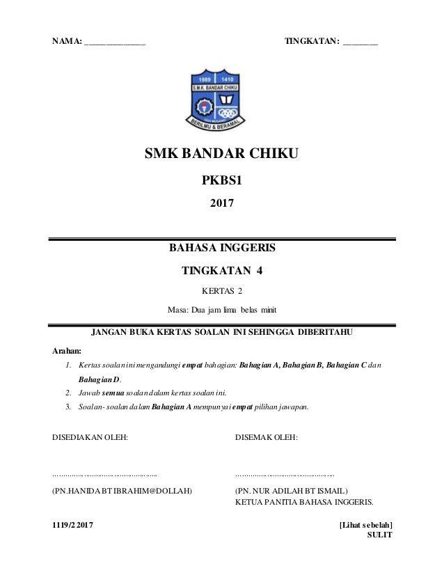 1119/2 2017 [Lihat sebelah] SULIT NAMA: ______________ TINGKATAN: ________ SMK BANDAR CHIKU PKBS1 2017 BAHASA INGGERIS TIN...