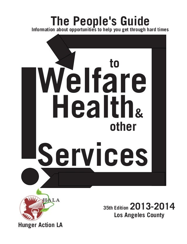 The Peoples Guide to Welfare, Health, and Other Services