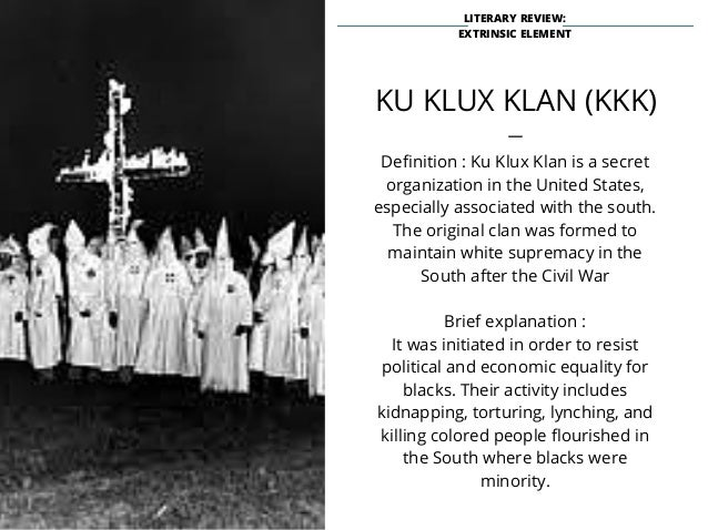 An analysis of the topic of racism and the ku klux klan