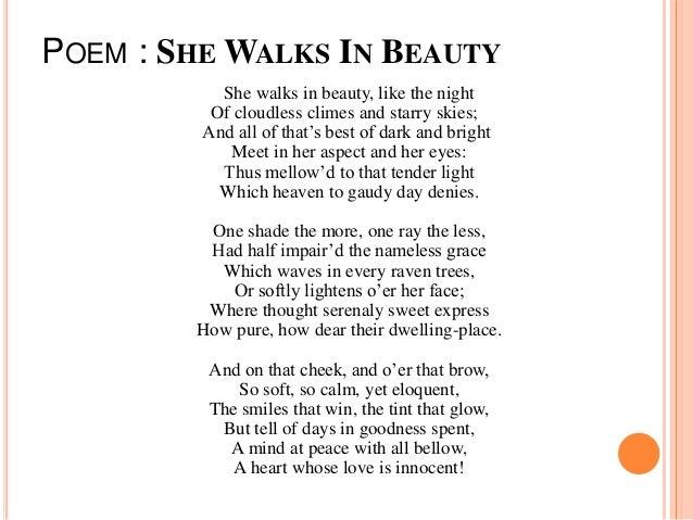 an analysis of a womans beauty in she walks in beauty by george gordon noel byron She walks in beauty - part i lord byron'  lord byron's poem, she walks in beauty  lord byron was born george gordon noel byron in london in 1788.
