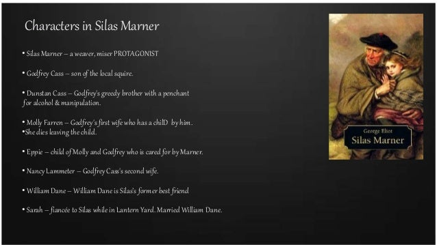 silas marner simple twist of Silas moved to the small village of distinguished british composer john joubert wrote an opera entitled silas marner a simple twist of fate was an american film.
