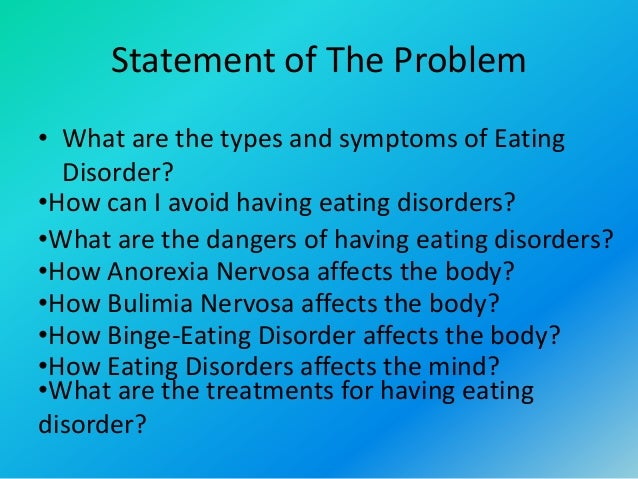 An analysis of the causes of anorexia and bulimia two types of excessive eating disorders