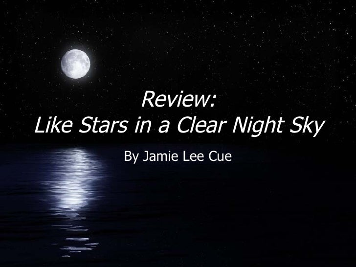 Review: Like Stars in a Clear Night Sky By Jamie Lee Cue