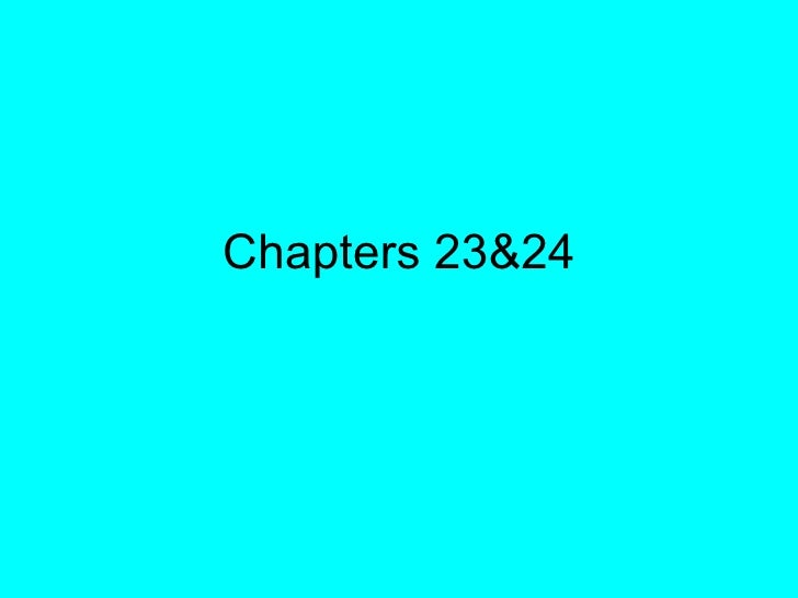 Chapters 23&24