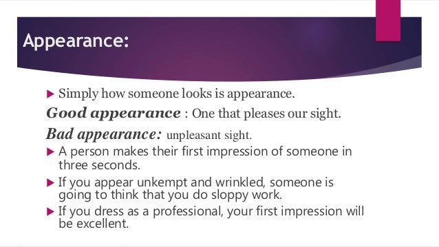 importance of appearance and body action