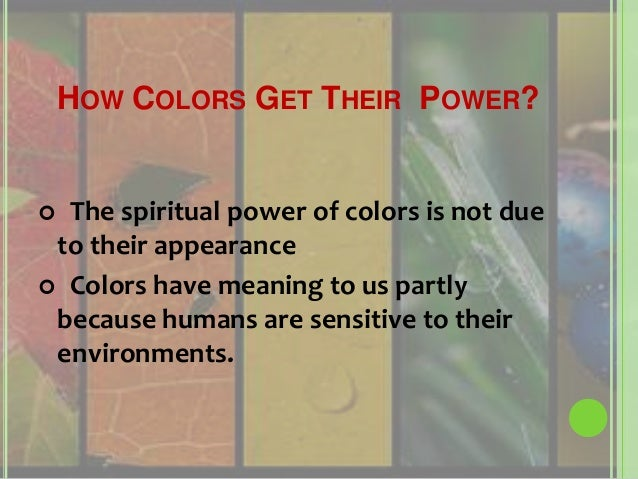 The Power Of Colors And Their Meanings