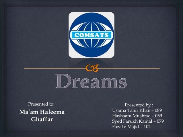 Presented to : Ma'am Haleema Ghaffar Presented by : Usama Tahir Khan – 089 Hashaam Mushtaq – 059 Syed Farukh Kamal – 079 F...