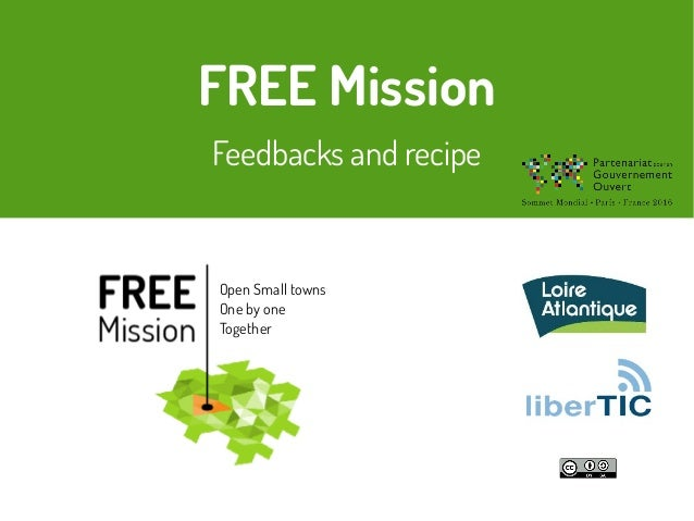 FREE Mission Feedbacks and recipe Open Small towns One by one Together