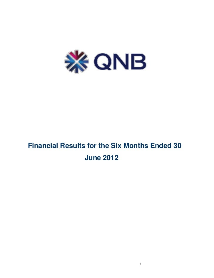 Financial Results for the Six Months Ended 30                June 2012                                1