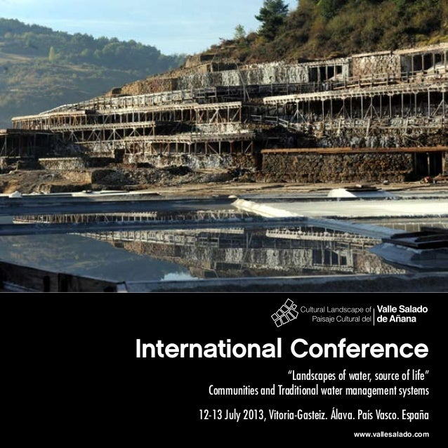 """International Conference """"Landscapes of water, source of life"""" Communities and Traditional water management systems 12-13 ..."""