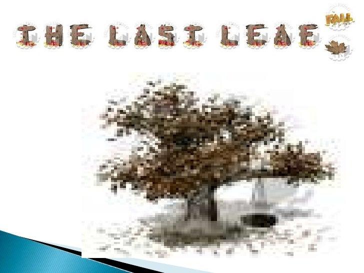 last leaf o henry 3 iuml129frac12 ldquothe last leafrdquo