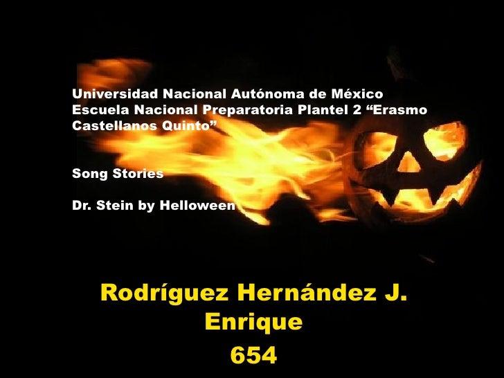 "Universidad Nacional Autónoma de México Escuela Nacional Preparatoria Plantel 2 ""Erasmo Castellanos Quinto"" Song Stories  ..."