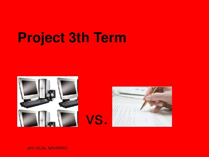 Project 3th Term                     vs. JAVI GUAL NAVARRO