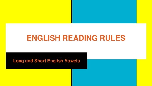 the rules of english reading Note: some english usage rules vary among authorities for example, the associated press (ap) stylebook is a guide specific for news media and journalists while the chicago manual of style (cms) is used by many book publishers and writers.