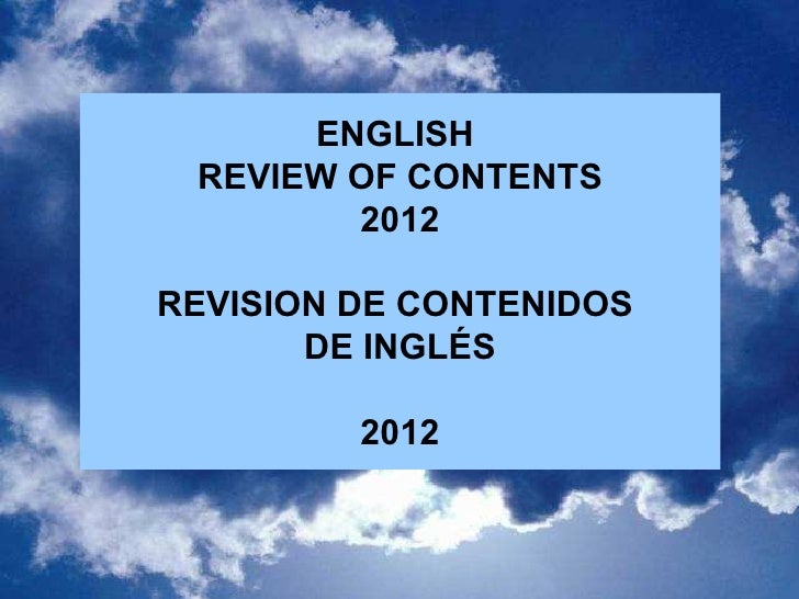 ENGLISH REVIEW OF CONTENTS        2012REVISION DE CONTENIDOS       DE INGLÉS         2012