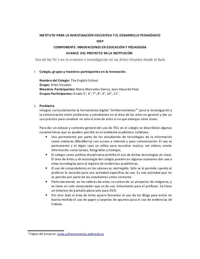 INSTITUTO PARA LA INVESTIGACIÓN EDUCATIVA Y EL DESARROLLO PEDAGÓGICO IDEP COMPONENTE: INNOVACIONES EN EDUCACIÓN Y PEDAGOGÍ...