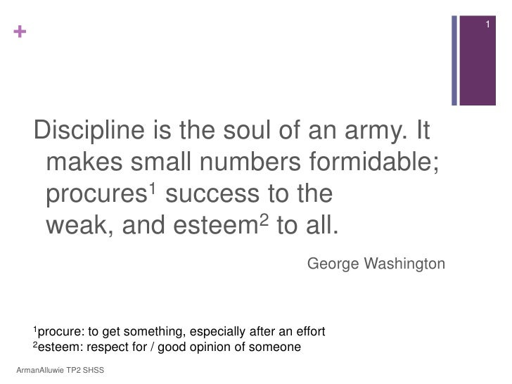 +                                                                        1    Discipline is the soul of an army. It     ma...