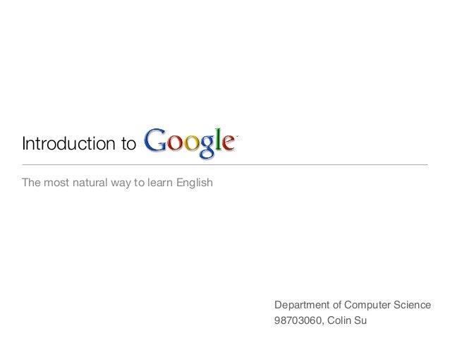 Introduction toThe most natural way to learn English                                        Department of Computer Science...