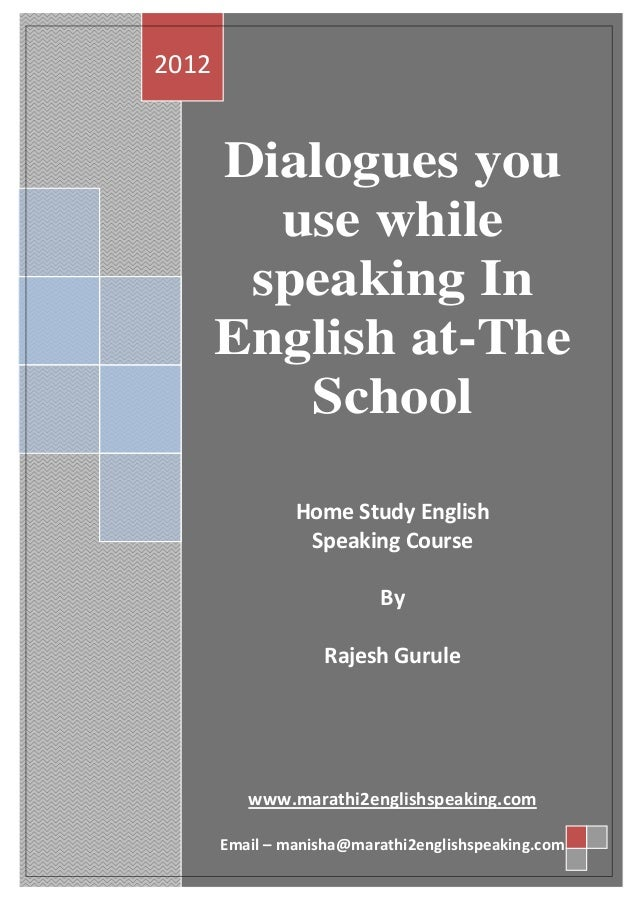 2012       Dialogues you         use while        speaking In       English at-The          School                Home Stu...
