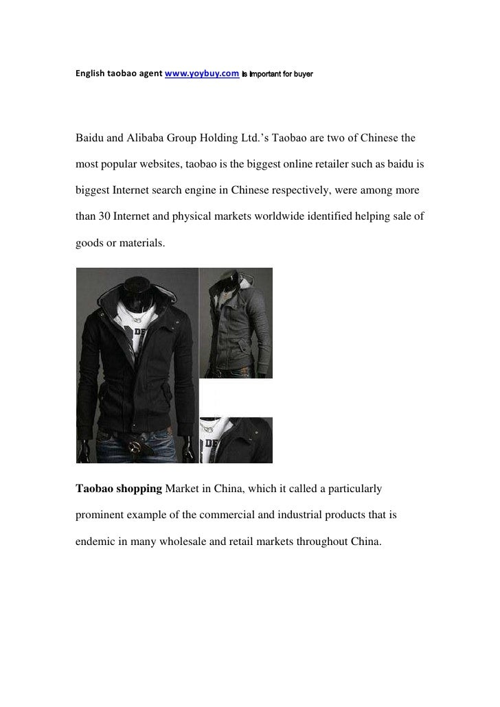 English taobao agent www.yoybuy.com is important for buyer <br />Baidu and Alibaba Group Holding Ltd.'s Taobao are two of ...