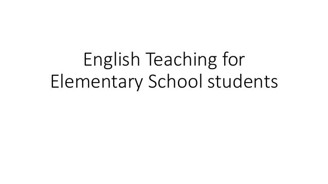 English Teaching for Elementary School students