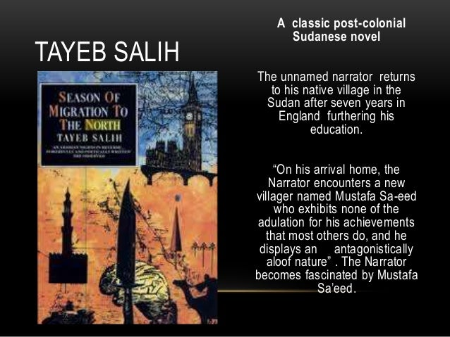 orientalism in tayeb salih's season of Islam, the middle east, and the west mériam belli  about tayeb salih's novel, season of migration to the north  orientalism (1978):.