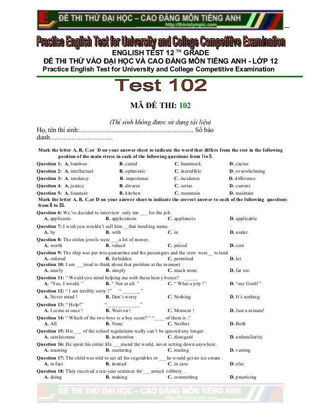 ENGLISH TEST 12 THGRADEĐỀ THI THỬ VÀO ĐẠI HỌC VÀ CAO ĐẲNG MÔN TIẾNG ANH - LỚP 12Practice English Test for University and C...
