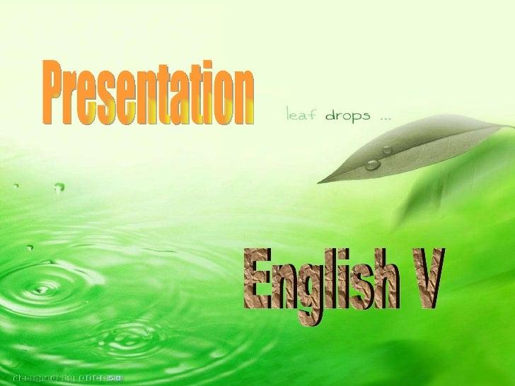Presentation English V