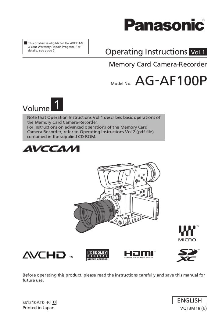 This product is eligible for the AVCCAM  3 Year Warranty Repair Program. For  details, see page 5.                        ...