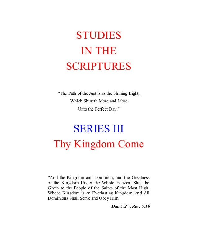 """STUDIES            IN THE         SCRIPTURES     """"The Path of the Just is as the Shining Light,           Which Shineth Mo..."""