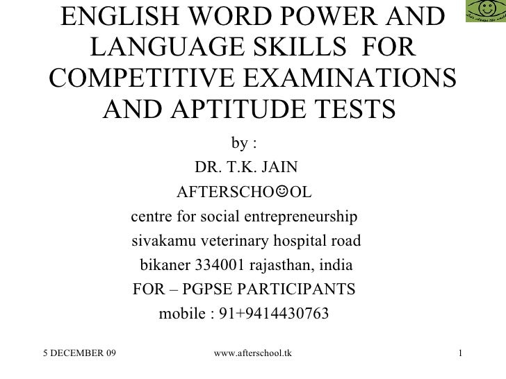 ENGLISH WORD POWER AND LANGUAGE SKILLS  FOR COMPETITIVE EXAMINATIONS AND APTITUDE TESTS  by :  DR. T.K. JAIN AFTERSCHO ☺ O...