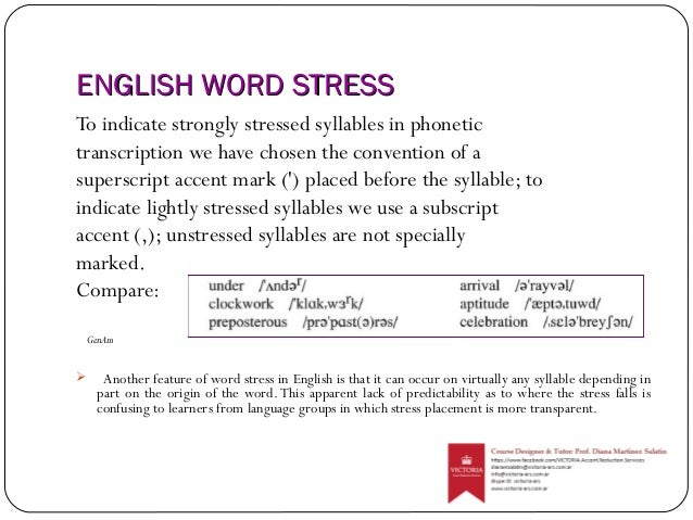 """the origins of the word stress Meaning of the utterance the most """"important"""" part of the utterance is  represented  vary greatly from one utterance to another, but what word stress  does is to."""