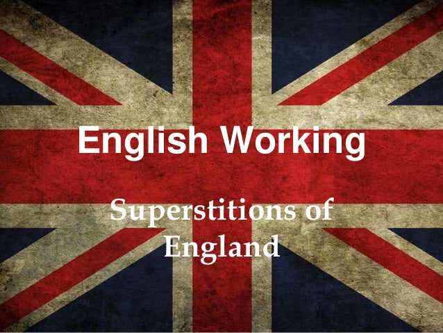 English Working Superstitions of England