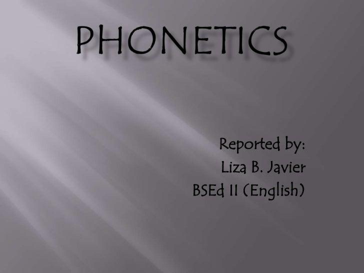 Reported by:   Liza B. JavierBSEd II (English)