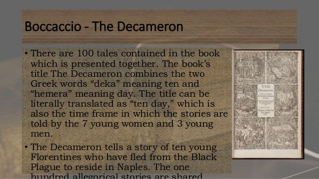an analysis of the decameron a frame story by boccaccio Unlike most editing & proofreading services, we edit for everything: grammar, spelling, punctuation, idea flow, sentence structure, & more get started now.