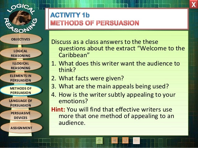 which method of persuasion does the writer use