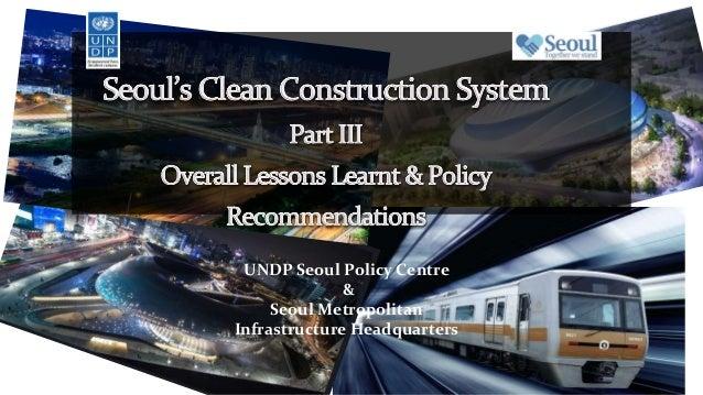 UNDP Seoul Policy Centre & Seoul Metropolitan Infrastructure Headquarters