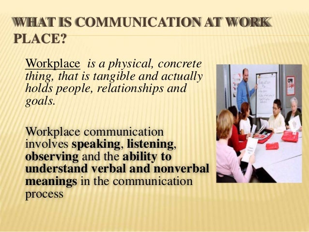essays on work communication Communication skills are essential in all spheres essay on the importance of good communication skills for communication works but for those who work at it.