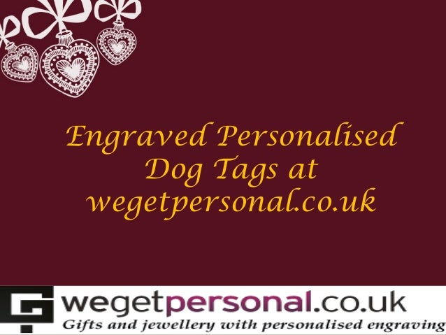 Engraved Personalised Dog Tags at wegetpersonal.co.uk