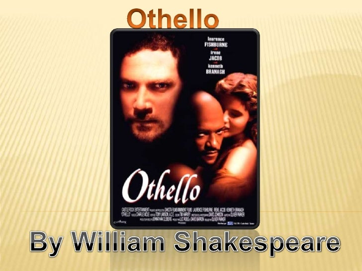 Othello<br />By William Shakespeare<br />