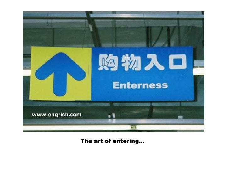 The art of entering…