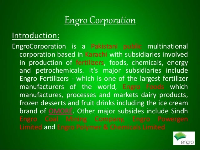 market analysis of engro corporation in pakistan Engro corporation ltd (engro) - financial and strategic swot analysis review provides you an in-depth strategic swot analysis of the company's businesses and operations the profile has been compiled to bring to you a clear and an unbiased view of the company's key strengths and weaknesses and the potential opportunities and threats.