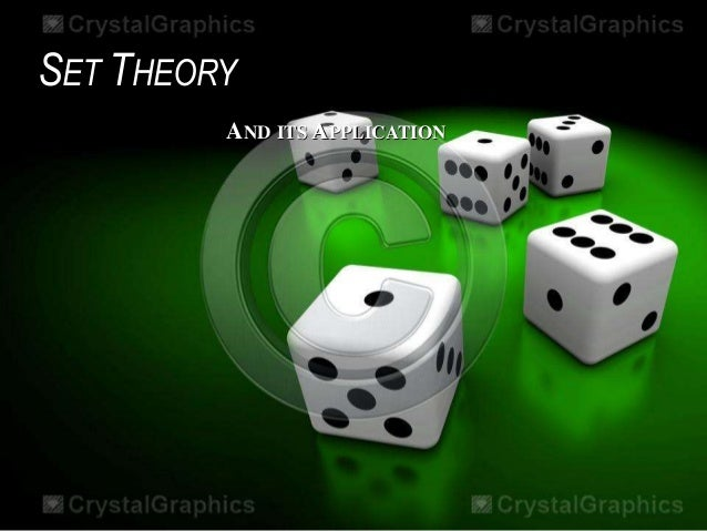 January 21, 2016 Set Theory Branch of mathematics that deals with the properties of sets.