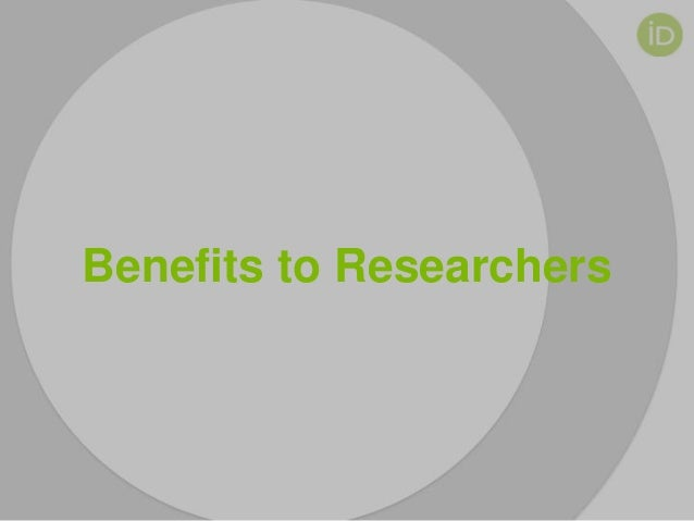 Benefits to Researchers