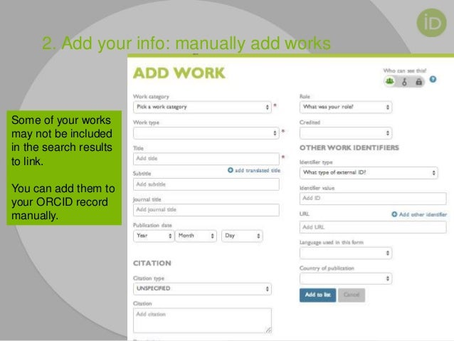 2. Add your info: manually add works Some of your works may not be included in the search results to link. You can add the...